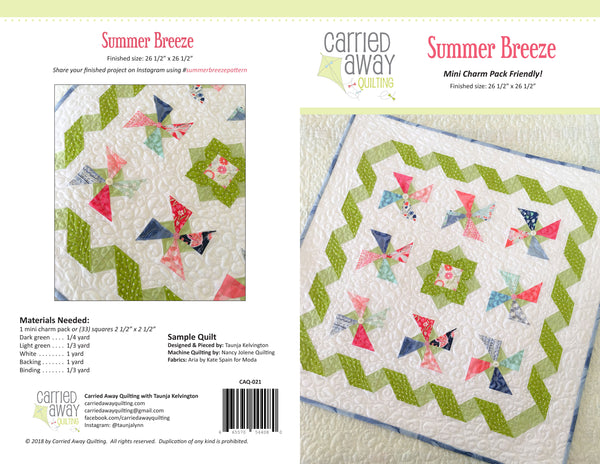 Summer Breeze Pattern by Taunja Kelvington of Carried Away Quilting