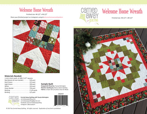 Welcome Home Wreath Pattern by Taunja Kelvington of Carried Away Quilting