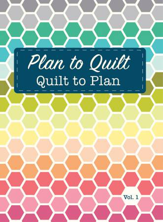 Plan To Quilt Volume 1 by Shannon Gillman Orr