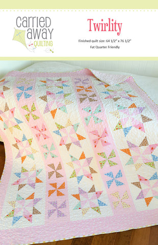Twirlity Quilt Pattern by Taunja Kelvington of Carried Away Quilting