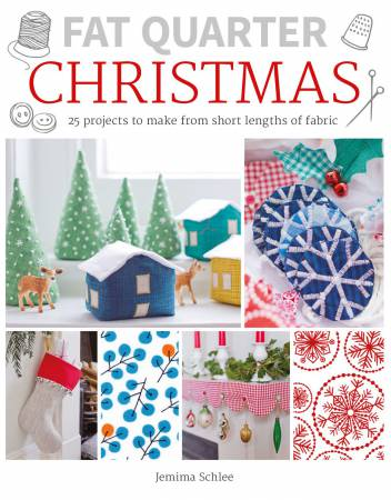 Fat Quarter Christmas by Jemima Schlee