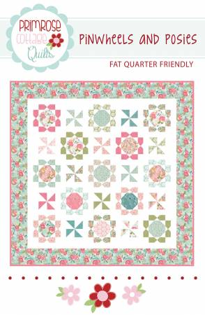 Pinwheels And Posies Pattern by Primrose Cottage Quilts