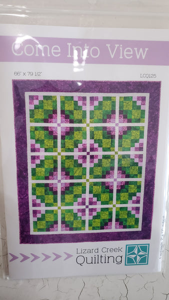 Come Into View Quilt Pattern by Lizard Creek Quilting