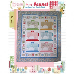 Sew Day Quilt Pattern by Lori Holt of Bee in My Bonnet