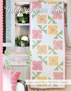 The Tablerunner Bliss book by Sherri Falls for It's Sew Emma