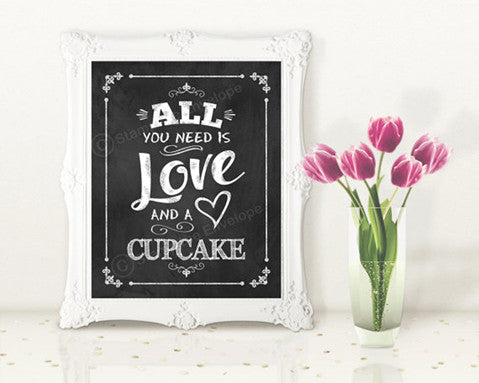 Wedding Chalkboard Print 8 x 10 - All You Need is Love and a Cupcake - Digital Download