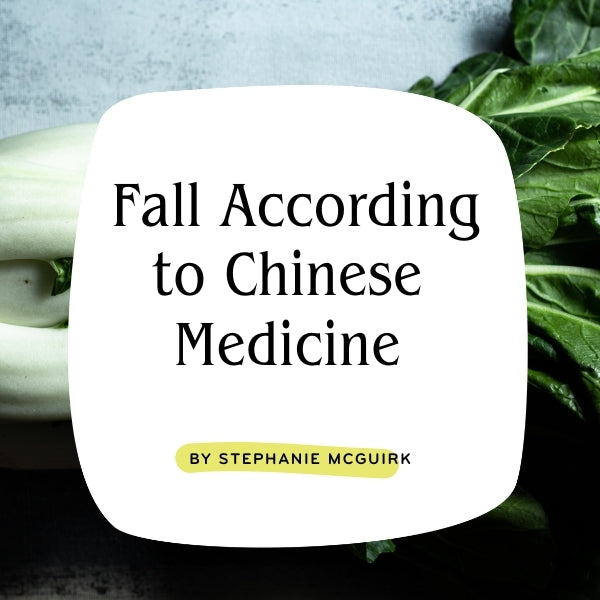 Fall According to Chinese Medicine