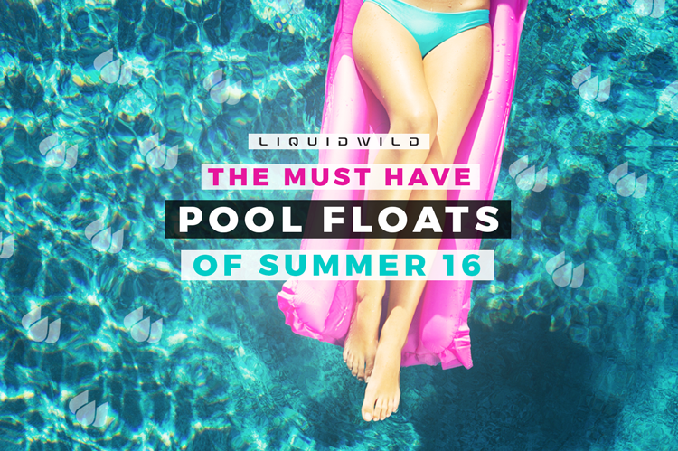 Must Have Pool Floats of 2016