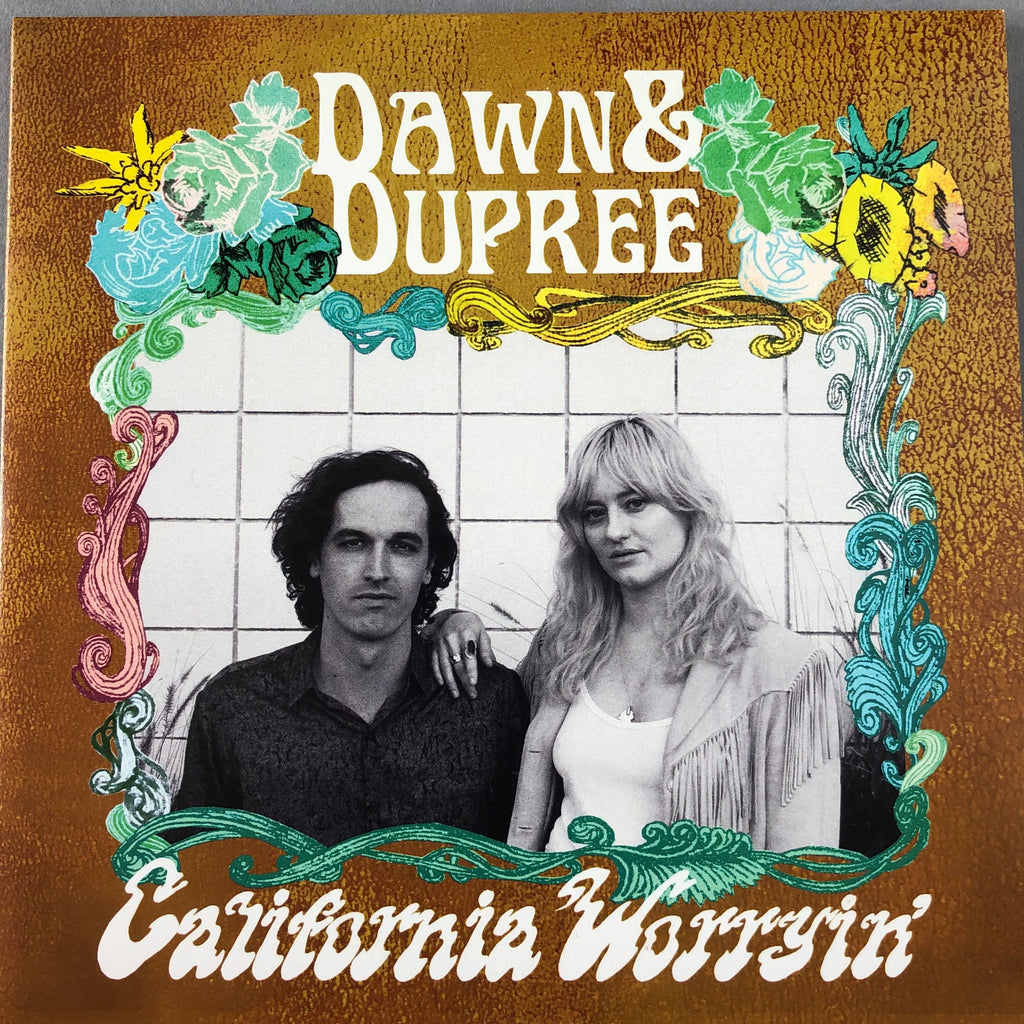 Dawn & Dupree - California Worryin'