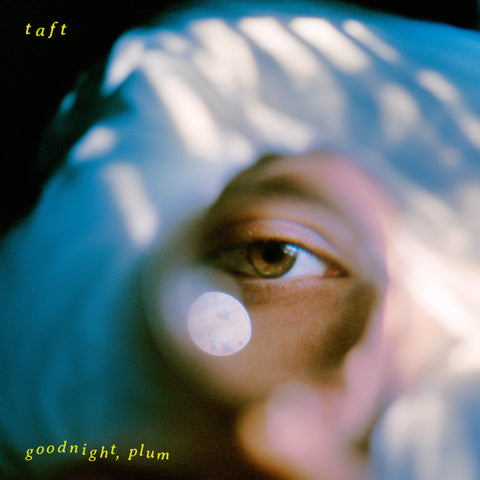 Taft - Goodnight, Plum (Vinyl Pre-Order)