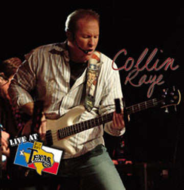 Live At Billy Bob's Texas Collin Raye