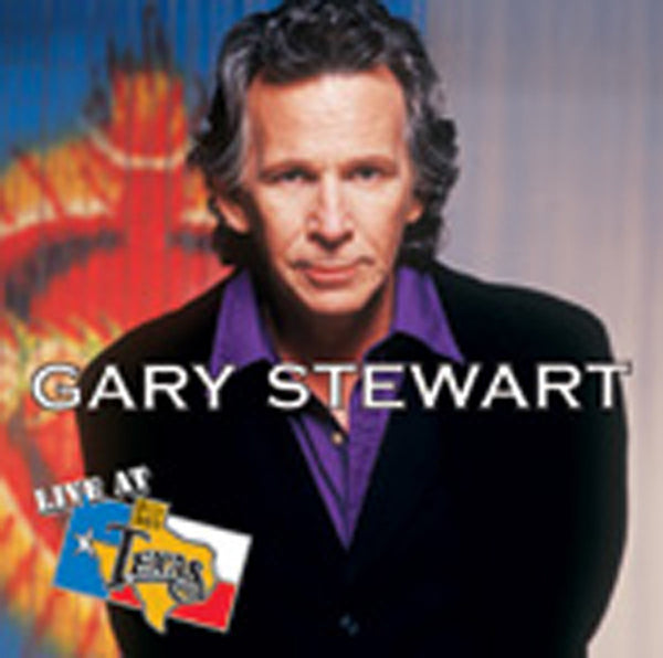 Live At Billy Bob's Texas Gary Stewart