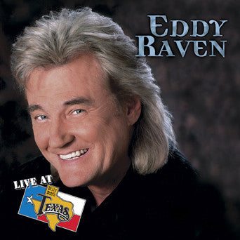 Live At Billy Bob's Texas Eddy Raven