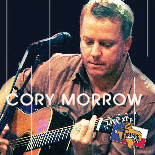 Live At Billy Bob's Texas Cory Morrow Acoustic