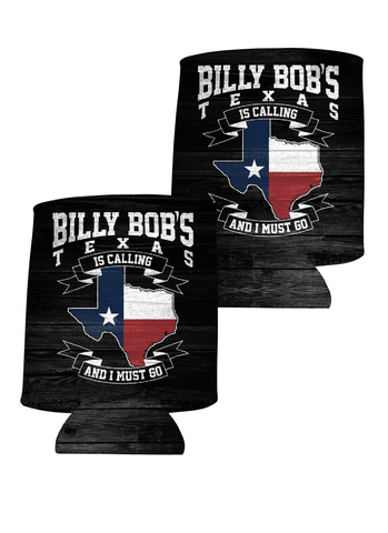 Billy Bob's Texas is calling koozie