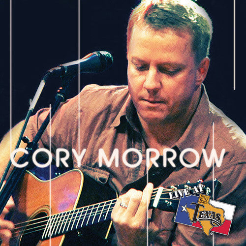 Live at Billy Bob's - Cory Morrow Acoustic Download