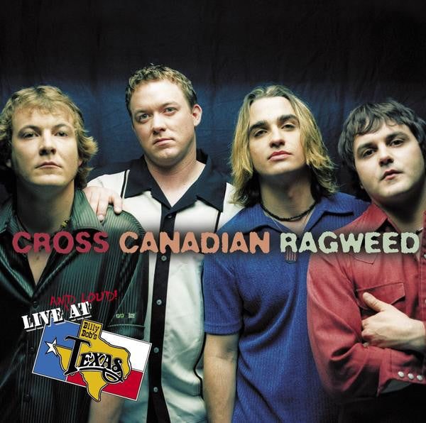 Live at Billy Bob's - Cross Canadian Ragweed Download
