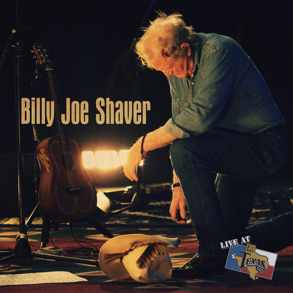 LIve At Billy Bob's Texas Billy Joe Shaver