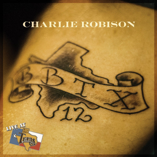 Live At Billy Bob's Texas Charlie Robison 2 Disc Set
