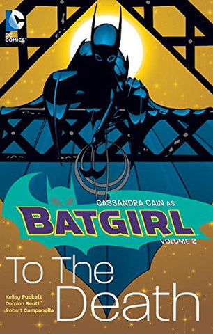 Batgirl Volume 2: To The Death