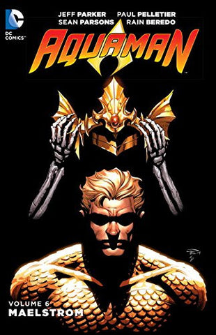 Aquaman Volume 6: Maelstrom