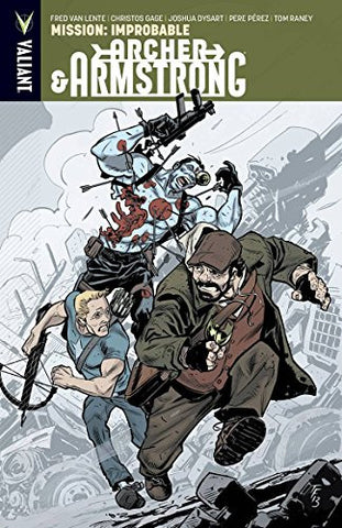 Archer & Armstrong Volume 5: Mission: Improbable