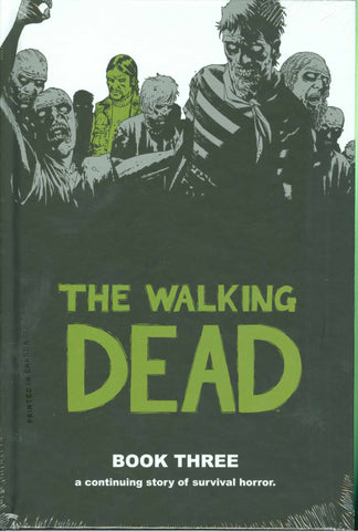 The Walking Dead Book 3 HC