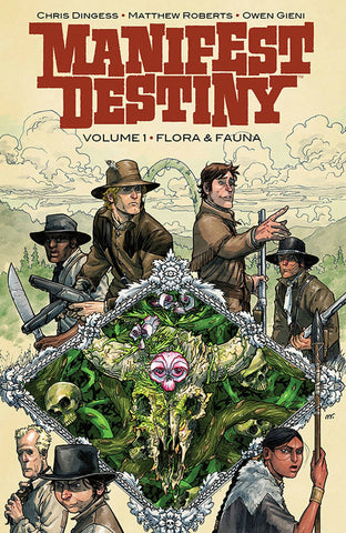 Manifest Destiny Volume 1: Flora and Fauna