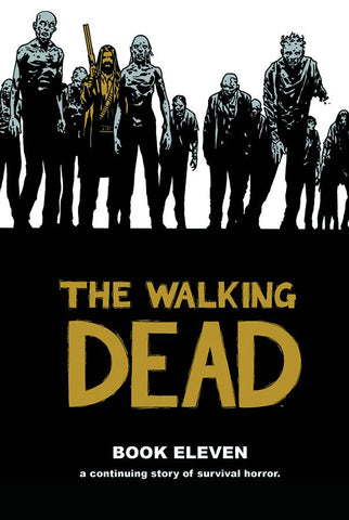 The Walking Dead Book 11 HC