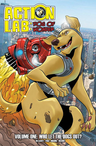 Action Lab: Dog of Wonder Volume 1: Who Let the Dogs Out?