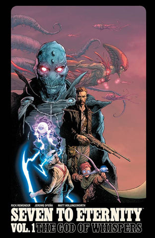 Seven to Eternity Volume 1: The God of Whispers