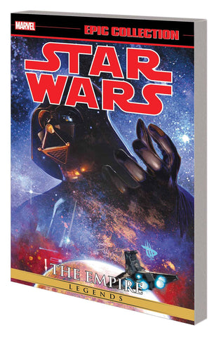 Star Wars Legends Epic Collection: The Empire Volume 3