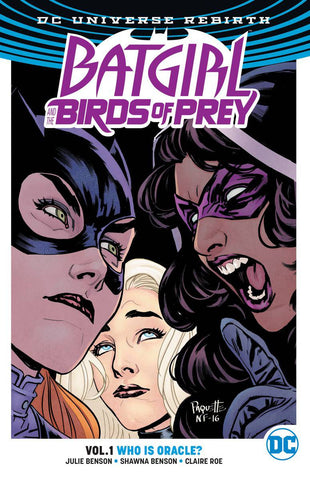 Batgirl and the Birds of Prey Volume 1: Who is Oracle?