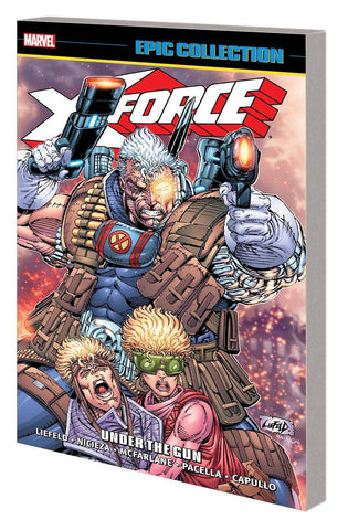 X-Force Epic Collection Volume 1: Under the Gun