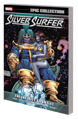 Silver Surfer Epic Collection Volume 7: Infinity Gauntlet