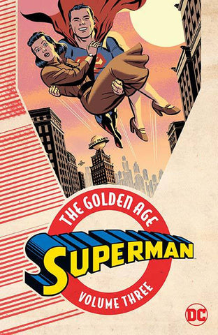 Superman: The Golden Age Volume 3