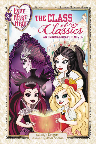 Ever After High Volume 1: Class of Classics
