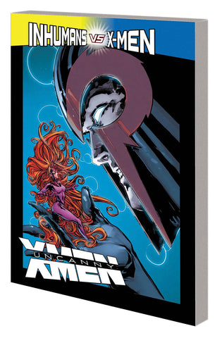 Uncanny X-Men: Superior Volume 4: Inhumans vs X-Men