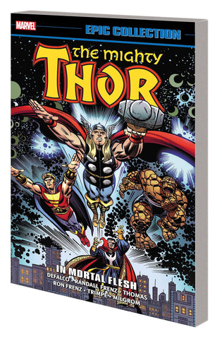 Thor Epic Collection Volume 17: In Mortal Flesh
