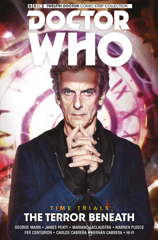 Doctor Who 12th Doctor - Time Trials Volume 1: The Terror Beneath