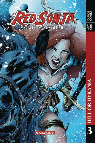 Red Sonja: Worlds Away Volume 3: Hell or Hyrkania