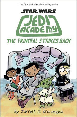 Star Wars: Jedi Academy Volume 6: The Principal Strikes Back