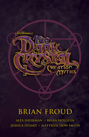 Dark Crystal Box Set: Creation Myths