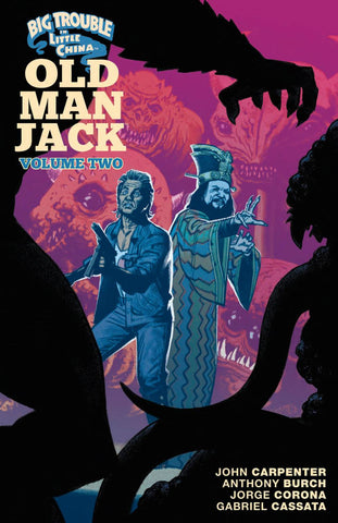 Big Trouble in Little China: Old Man Jack Volume 2