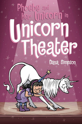 Phoebe and Her Unicorn Volume 8: Unicorn Theater