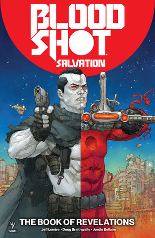 Bloodshot: Salvation Volume 3: The Book of Revelations