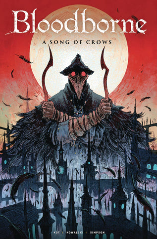 Bloodborne Volume 3: Song of Crows