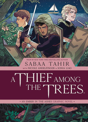 Thief Among the Trees Volume 1: Ember in the Ashes