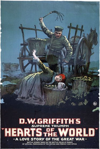 """Hearts of the World"" - D.W. Griffith - Vintage Movie Poster"