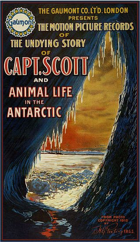 """Capt. Scott and Animal Life in the Antarctic"" - Movie Poster"